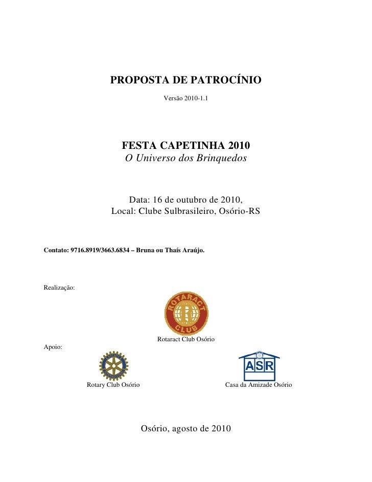 PROPOSTA DE PATROCÍNIO                                          Versão 2010-1.1                              FESTA CAPETIN...