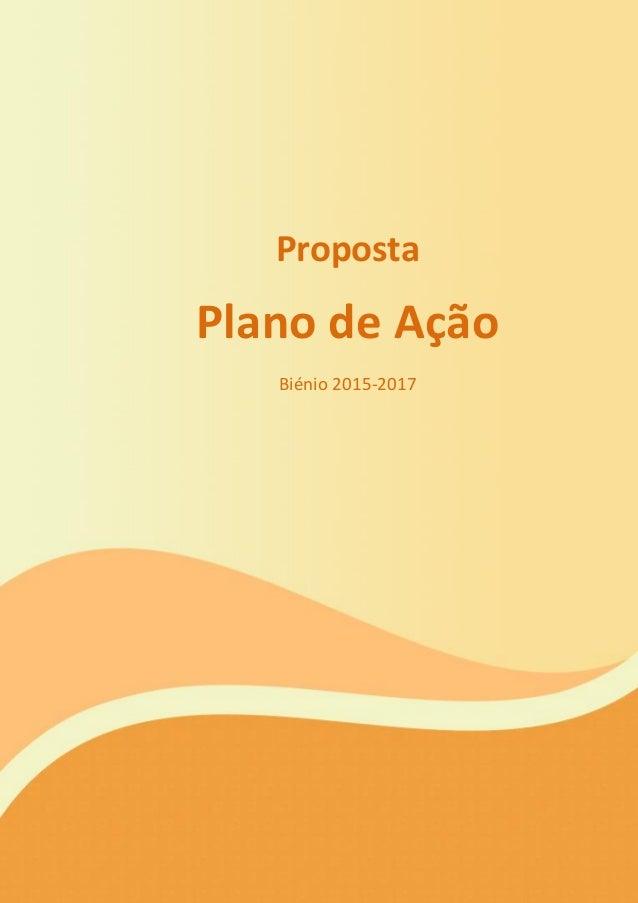 Proposta Plano de Ação Biénio 2015-2017