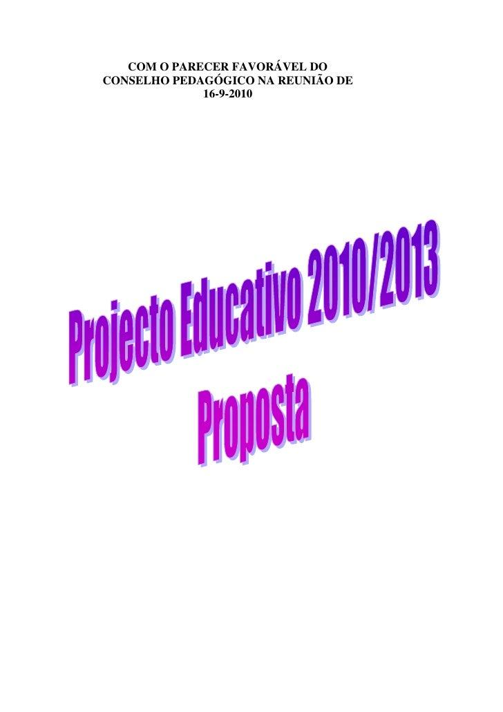 COM O PARECER FAVORÁVEL DO CONSELHO PEDAGÓGICO NA REUNIÃO DE              16-9-2010