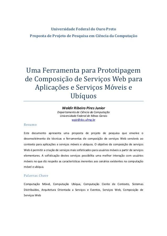 Universidade Federal do Ouro Preto Proposta de Projeto de Pesquisa em Ciência da Computação Uma Ferramenta para Prototipag...