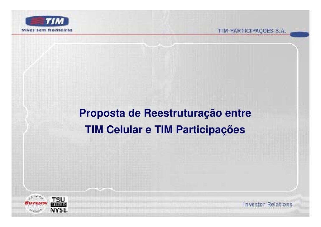 Proposta de Reestruturação entre  TIM Celular e TIM Participações