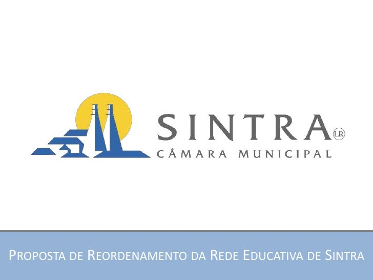 PROPOSTA DE REORDENAMENTO DA REDE EDUCATIVA DE SINTRA
