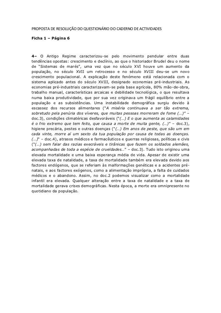 PROPOSTA DE RESOLUÇÃO DO QUESTIONÁRIO DO CADERNO DE ACTIVIDADESFicha 1 – Página 64– O Antigo Regime caracterizou-se pelo m...