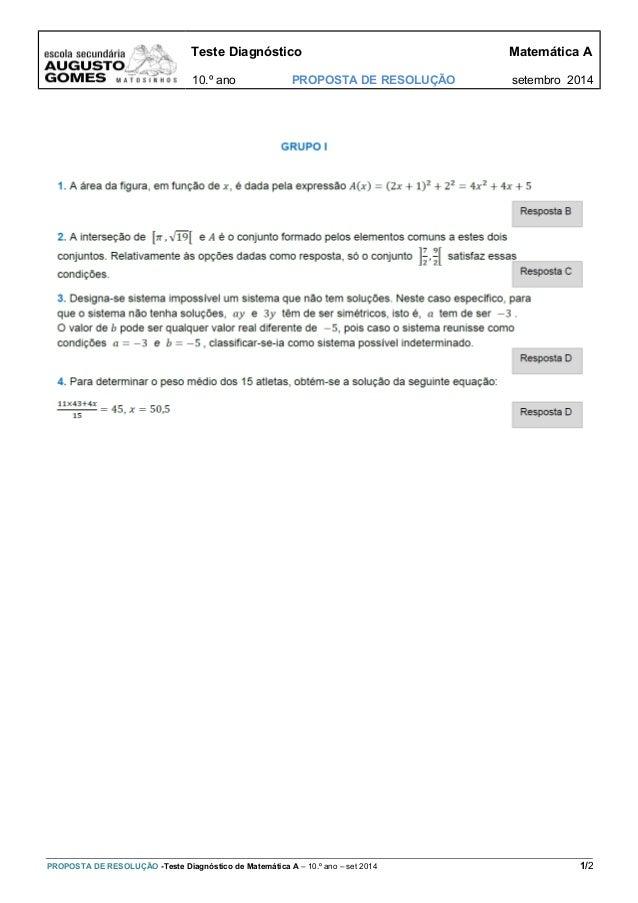 Teste Diagnóstico Matemática A  10.º ano PROPOSTA DE RESOLUÇÃO setembro 2014  PROPOSTA DE RESOLUÇÃO -Teste Diagnóstico de ...