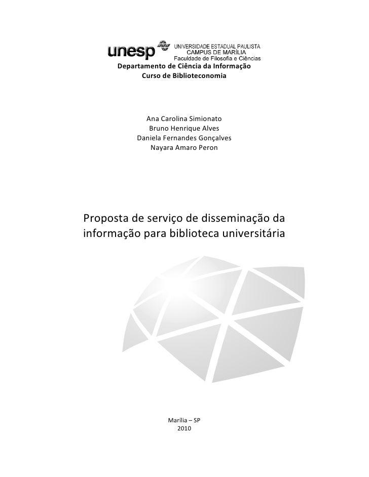 1           Departamento de Ciência da Informação             Curso de Biblioteconomia                  Ana Carolina Simio...