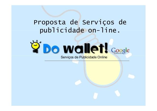 Proposta de Serviços de publicidade on-line.  Serviços de Publicidade Online