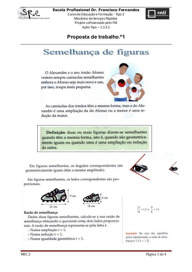 Escola Profissional Dr. Francisco Fernandes Curso de Educação e Formação - Tipo 2 Mecânico de Serviços Rápidos Projeto cof...