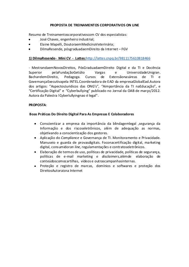 PROPOSTA DE TREINAMENTOS CORPORATIVOS ON LINEResumo de Treinamentoscorporativoscom CV dos especialistas:José Chaves, engen...