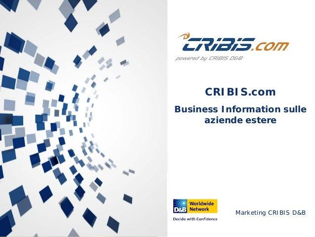 Marketing CRIBIS D&B CRIBIS.com Business Information sulle aziende estere