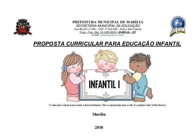 2010 PREFEITURA MUNICIPAL DE MARÍLIA SECRETARIA MUNICIPAL DA EDUCAÇÃO Rua Bonfim nº 595 – CEP 17.502-060 – Bairro Alto Caf...