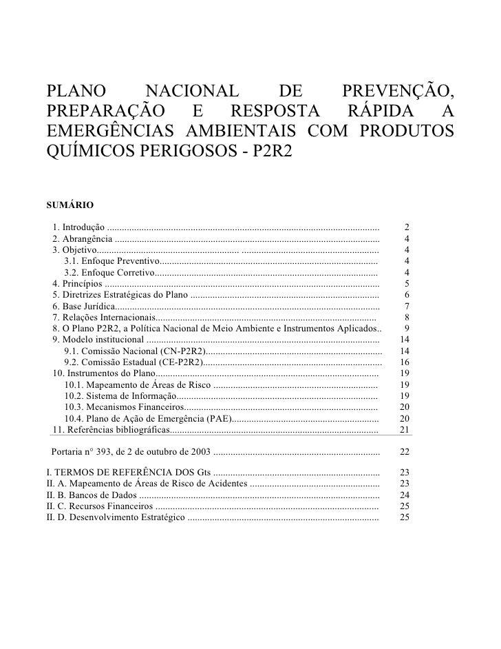 PLANO     NACIONAL      DE PREVENÇÃO,PREPARAÇÃO    E  RESPOSTA   RÁPIDA AEMERGÊNCIAS AMBIENTAIS COM PRODUTOSQUÍMICOS PERIG...