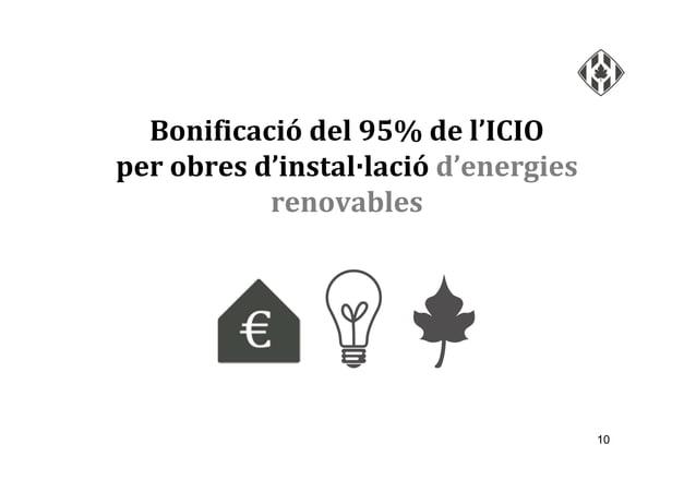 10 Bonificació del 95% de l'ICIO per obres d'instal·lació d'energies renovables