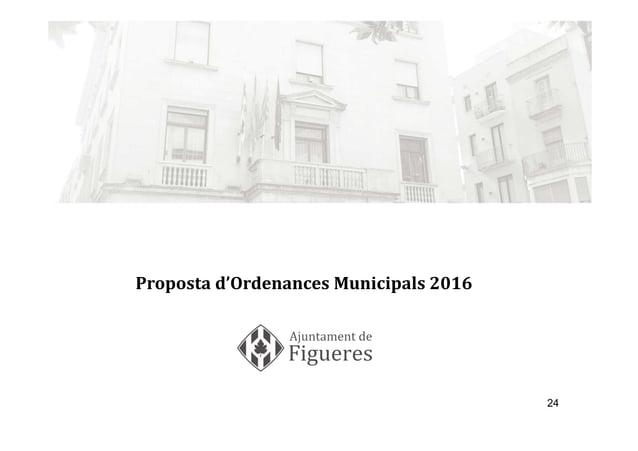 24 Proposta d'Ordenances Municipals 2016