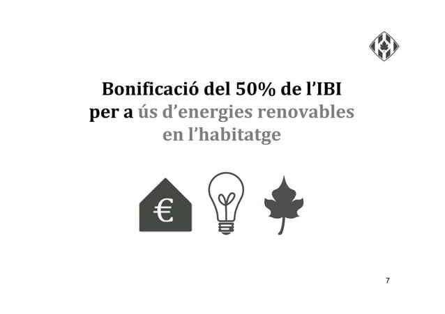 7 Bonificació del 50% de l'IBI per a ús d'energies renovables en l'habitatge