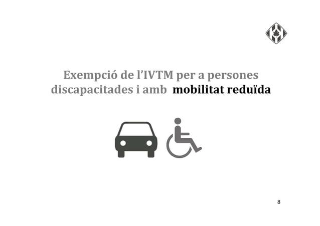 Exempció de l'IVTM per a persones discapacitades i amb mobilitat reduïda 8