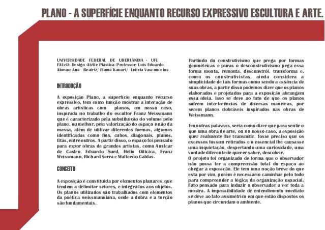 PLANO - A SUPERFÍCIE ENQUANTO RECURSO EXPRESSIVO ESCULTURA E ARTE.   UNIVERSIDADE FEDERAL DE UBERLÂNDIA - UFU             ...