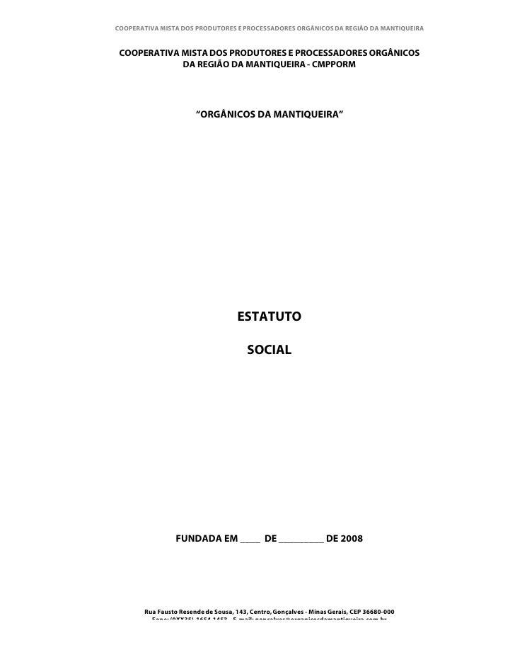 COOPERATIVA MISTA DOS PRODUTORES E PROCESSADORES ORGÂNICOS DA REGIÃO DA MANTIQUEIRA    COOPERATIVA MISTA DOS PRODUTORES E ...