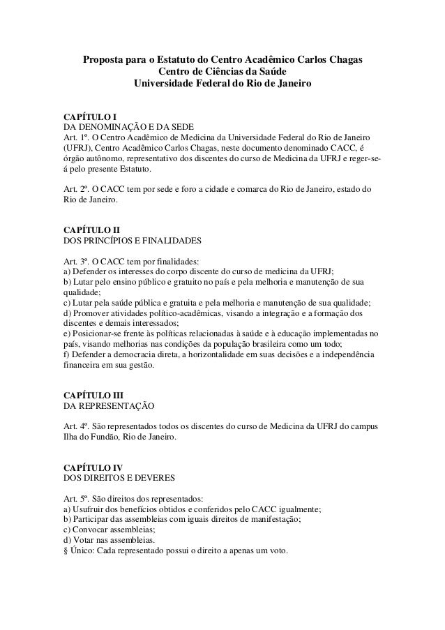 Proposta para o Estatuto do Centro Acadêmico Carlos Chagas                     Centro de Ciências da Saúde               U...