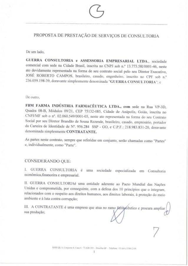 PROPOSTA DE PRESTAÇÃO DE SERVIÇOS DE CONSULTORIA  De um lado,   GUERRA CONSULTORIA e ASSESSORIA EMPRESARIAL LTDA. , socied...