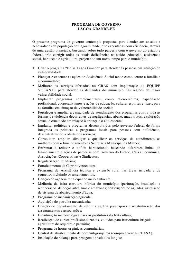 PROGRAMA DE GOVERNO                            LAGOA GRANDE-PEO presente programa de governo contempla propostas para aten...
