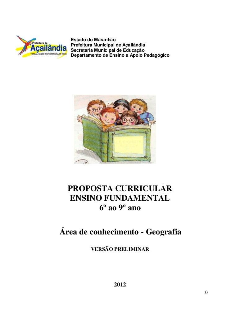 Estado do Maranhão  Prefeitura Municipal de Açailândia  Secretaria Municipal de Educação  Departamento de Ensino e Apoio P...