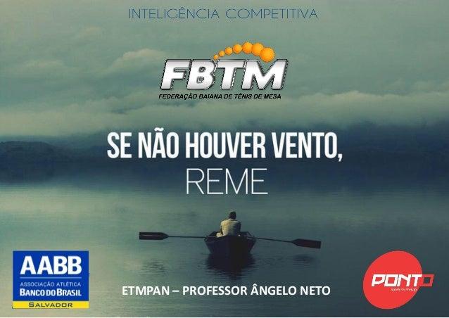 ETMPAN – PROFESSOR ÂNGELO NETO
