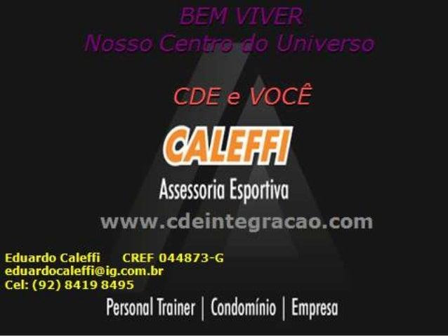 ATIVIDADES PROPOSTAS PELA CDE     - Ginástica Laboral    - Dinâmicas de Grupo    - Recreação e Gincanas para todas as i...