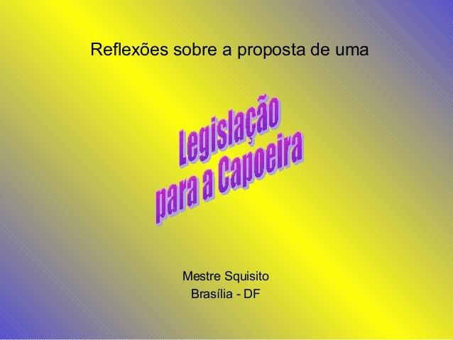 Reflexões sobre a proposta de uma Mestre Squisito Brasília - DF