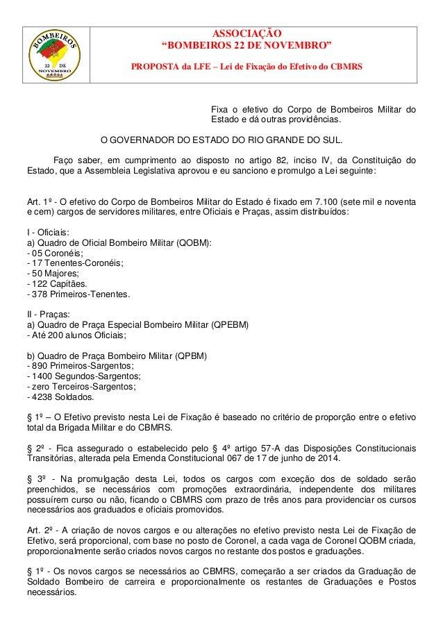 """ASSOCIAÇÃO  """"BOMBEIROS 22 DE NOVEMBRO""""  PROPOSTA da LFE – Lei de Fixação do Efetivo do CBMRS  Fixa o efetivo do Corpo de B..."""