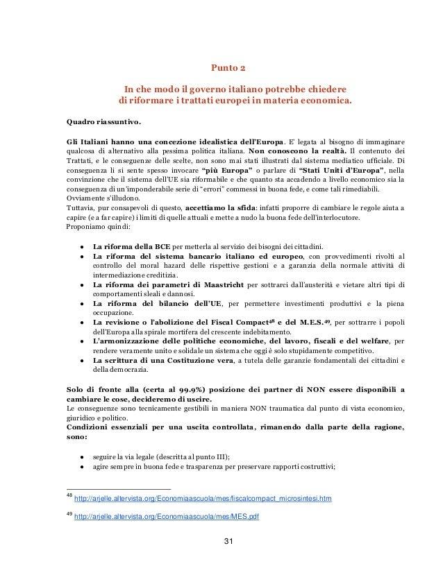 31Punto 2In che modo il governo italiano potrebbe chiederedi riformare i trattati europei in materia economica.Quadro rias...