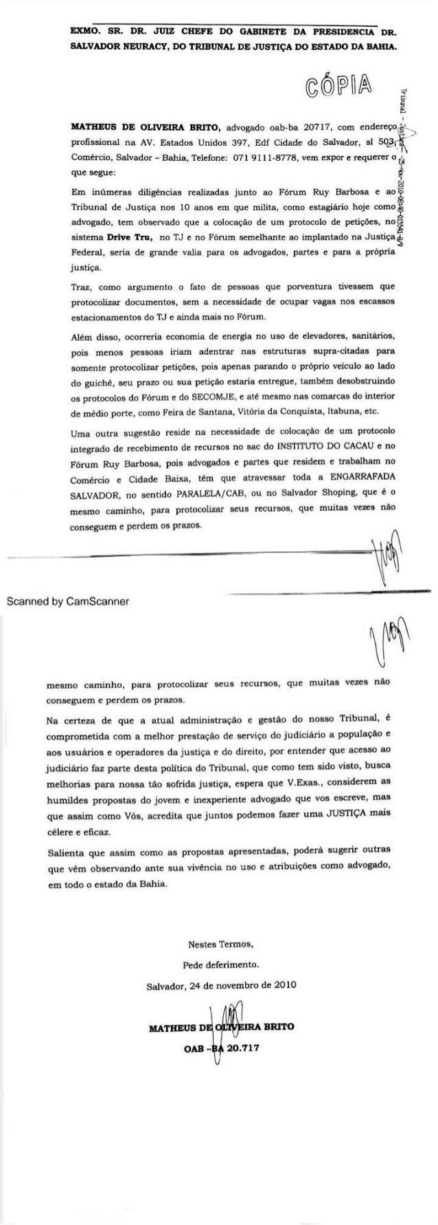EXMO.  SR.  DR.  JUIZ CHEFE DO GABINETE DA ? RESIDENCIA DR.  SALVADOR NEURACY,  DO TRIBUNAL DE JUSTIÇA DO ESTADO DA BAHIA....