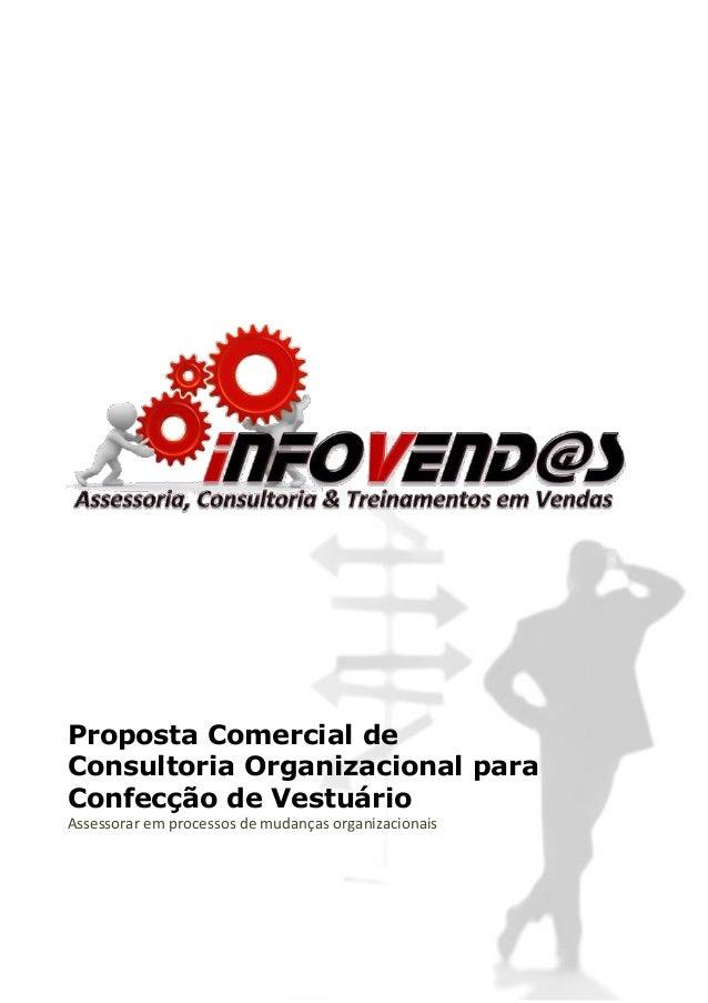 Proposta Comercial de Consultoria Organizacional para Confecção de Vestuário Assessorar em processos de mudanças organizac...