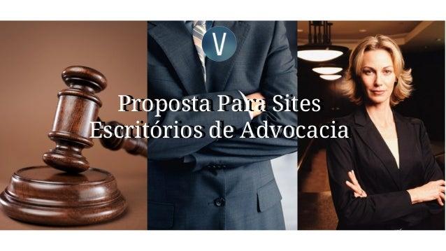 Proposta Para Sites Escritórios de Advocacia Proposta Para Sites Escritórios de Advocacia