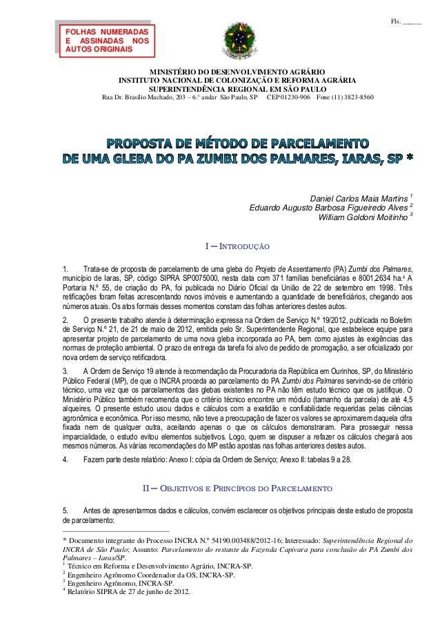 MINISTÉRIO DO DESENVOLVIMENTO AGRÁRIO INSTITUTO NACIONAL DE COLONIZAÇÃO E REFORMA AGRÁRIA SUPERINTENDÊNCIA REGIONAL EM SÃO...