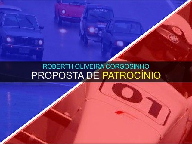 ROBERTH OLIVEIRA CORGOSINHOPROPOSTA DE PATROCÍNIO