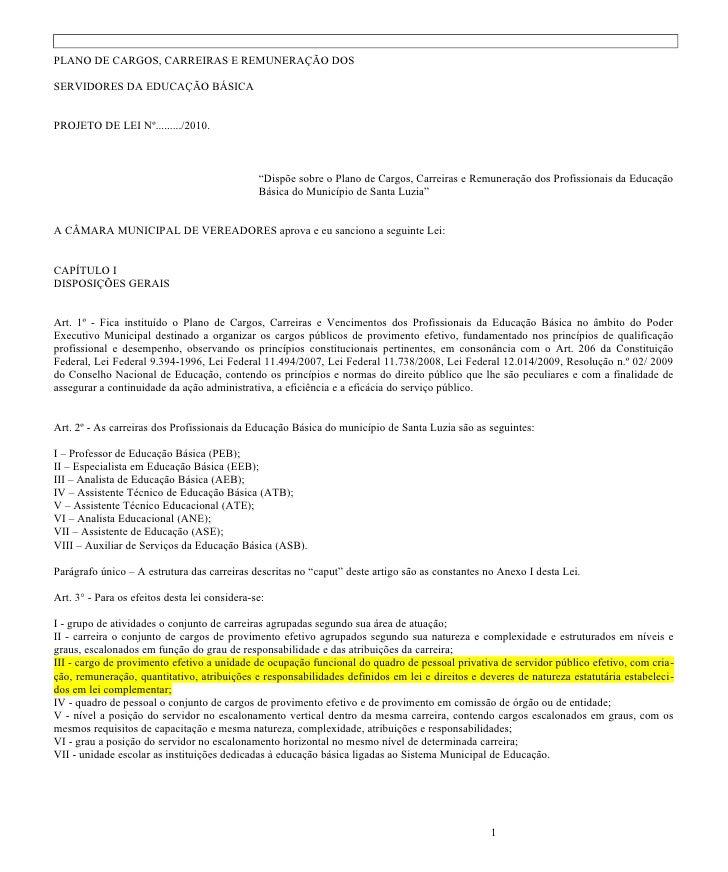 PLANO DE CARGOS, CARREIRAS E REMUNERAÇÃO DOSSERVIDORES DA EDUCAÇÃO BÁSICAPROJETO DE LEI Nº........./2010.                 ...