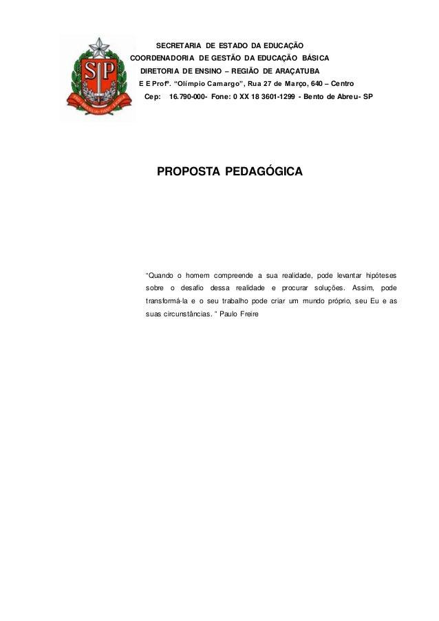 SECRETARIA DE ESTADO DA EDUCAÇÃO COORDENADORIA DE GESTÃO DA EDUCAÇÃO BÁSICA DIRETORIA DE ENSINO – REGIÃO DE ARAÇATUBA E E ...