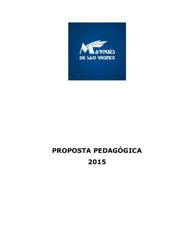 PROPOSTA PEDAGÓGICA 2015