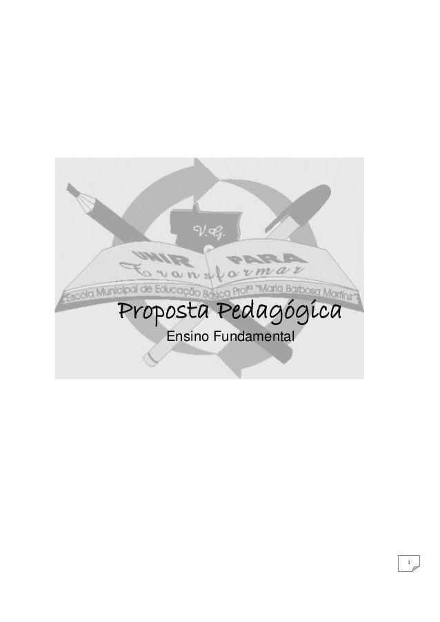 Proposta Pedagógica    Ensino Fundamental                         1