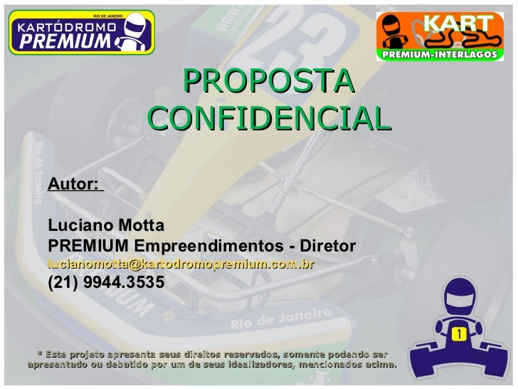 PROPOSTA                       CONFIDENCIAL   Autor:   Luciano Motta   PREMIUM Empreendimentos - Diretor   lucianomotta@ka...