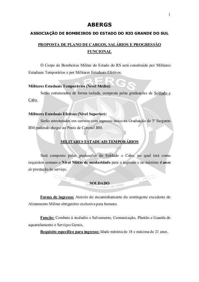 1 ABERGS ASSOCIAÇÃO DE BOMBEIROS DO ESTADO DO RIO GRANDE DO SUL PROPOSTA DE PLANO DE CARGOS, SALÁRIOS E PROGRESSÃO FUNCION...