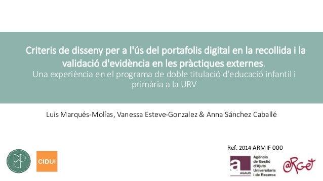Criteris de disseny per a l'ús del portafolis digital en la recollida i la validació d'evidència en les pràctiques externe...