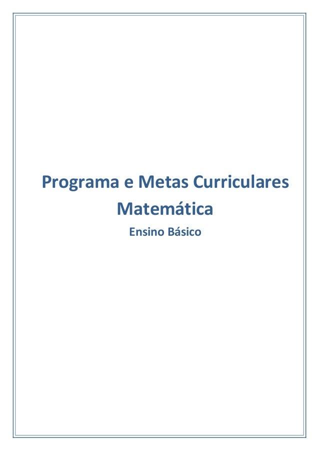 Programa e Metas CurricularesMatemáticaEnsino Básico