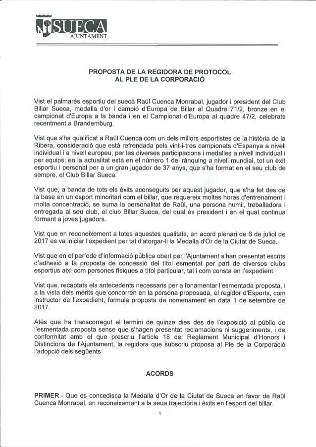 ntlAJUNTAMENT PROPOSTA DE LA REGIDORA DE PROTOCOL AL PLE DE LA CORPORACIÓ Vist el palmarés esportiu del suecá Raül Cuenca ...