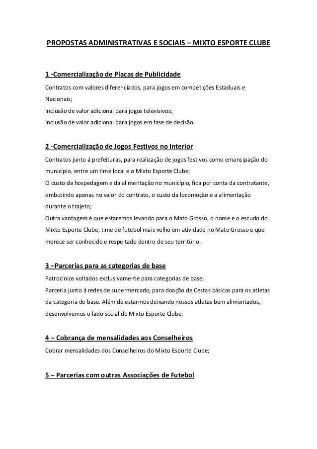 PROPOSTAS ADMINISTRATIVAS E SOCIAIS – MIXTO ESPORTE CLUBE1 -Comercialização de Placas de PublicidadeContratos com valores ...