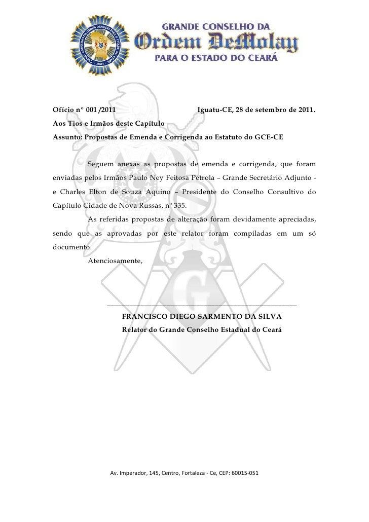 Ofício nº 001 /2011                                Iguatu-CE, 28 de setembro de 2011.Aos Tios e Irmãos deste CapítuloAssun...