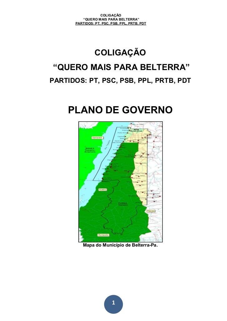 """COLIGAÇÃO         """"QUERO MAIS PARA BELTERRA""""      PARTIDOS: PT, PSC, PSB, PPL, PRTB, PDT                COLIGAÇÃO""""QUERO MA..."""