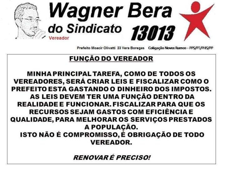PROPOSTAS WAGNER BERA 13013 VEREADOR