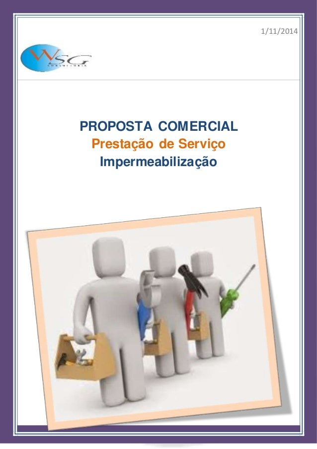 1/11/2014 PROPOSTA COMERCIAL Prestação de Serviço Impermeabilização