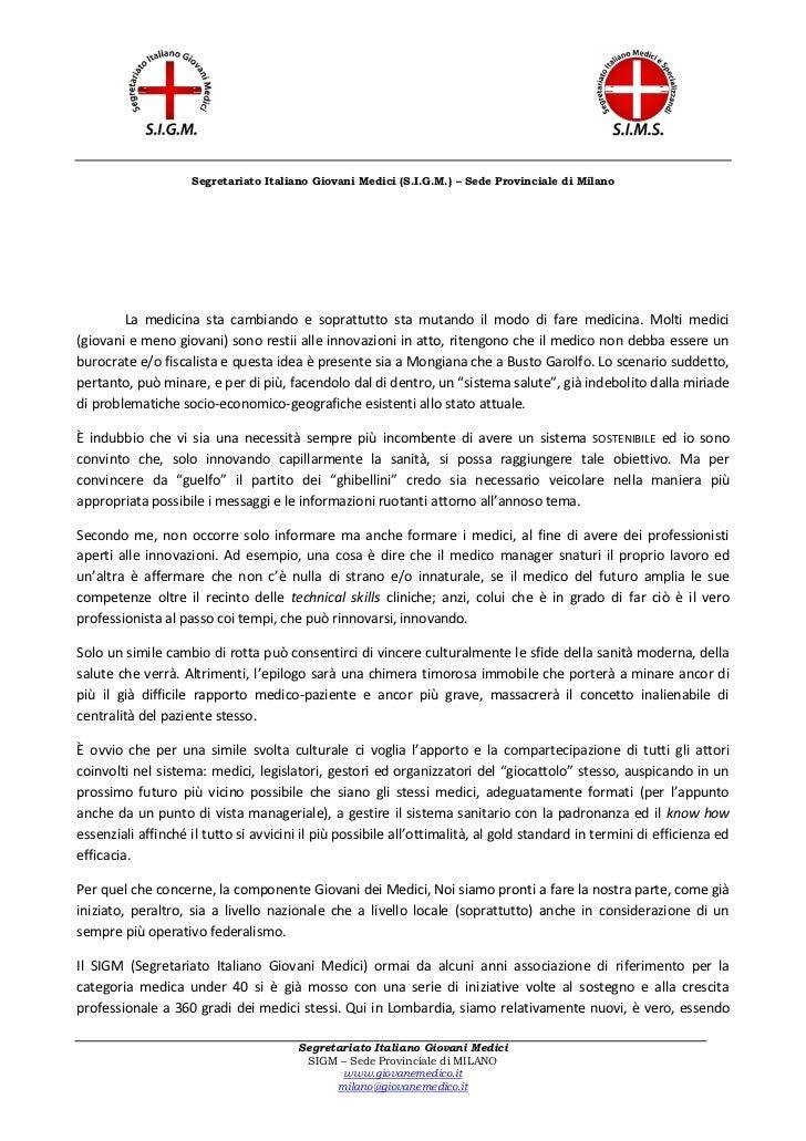 Segretariato Italiano Giovani Medici (S.I.G.M.) – Sede Provinciale di Milano        La medicina sta cambiando e soprattutt...